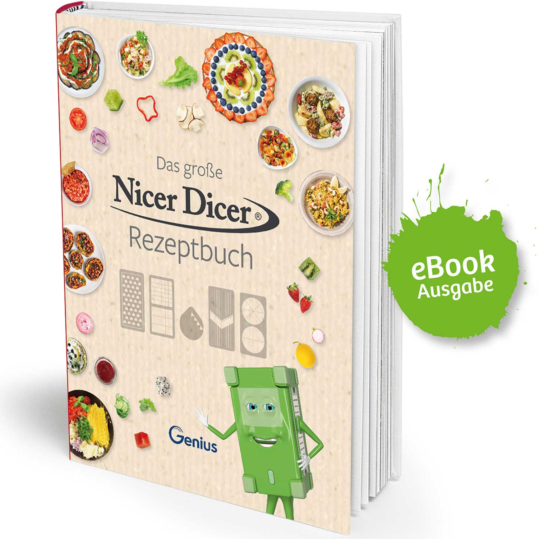 Das große Nicer Dicer Rezeptbuch (eBook)