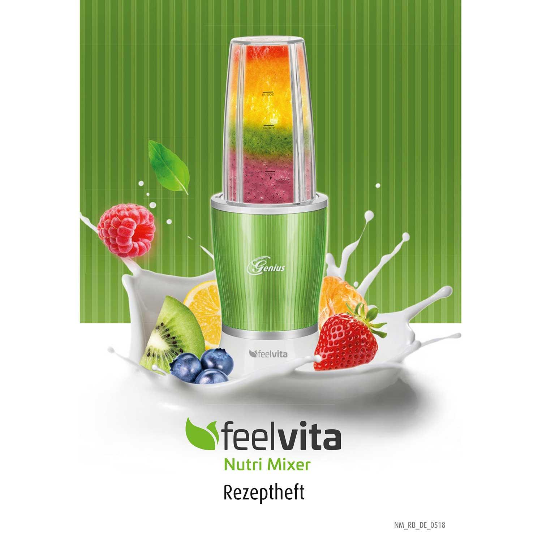 Feelvita Nutri Mixer Rezeptheft (eBook)